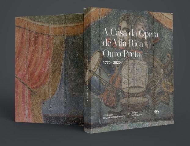 """O livro """"Casa da Ópera Vila Rica – Ouro Preto celebra os 250 anos de sua fundação"""